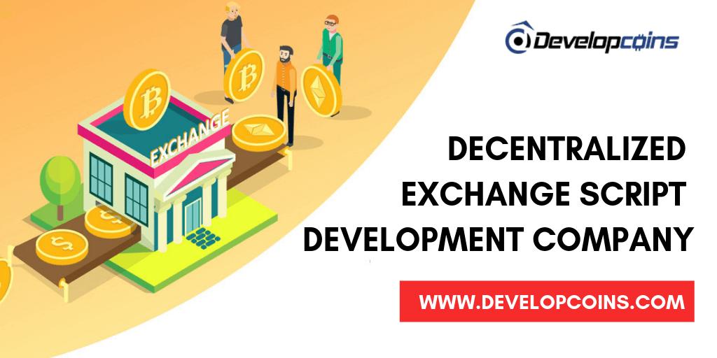 Best Decentralized Exchange Script Development Company
