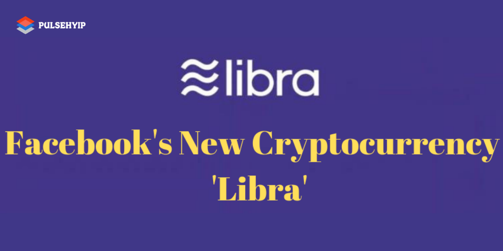 What is Facebook Libra Cryptocurrency? The Most Comprehensive Guide 2019