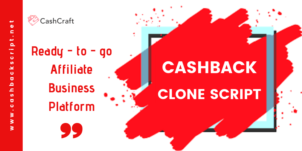 Start Your Own Cashback Website With Our 100% Customizable Cashback Clone Script