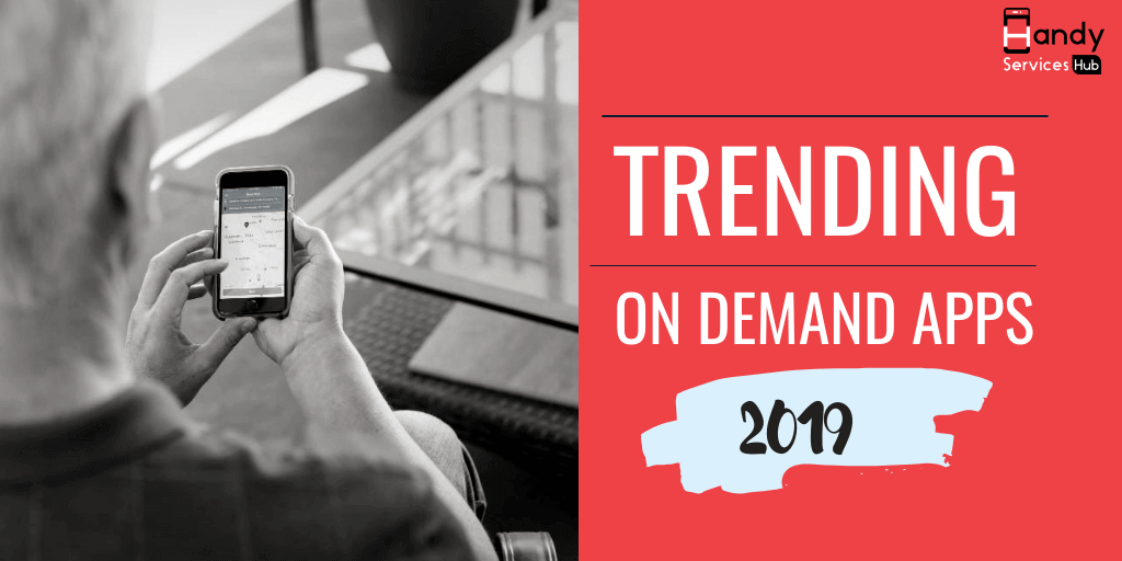 Trending On Demand Services Apps