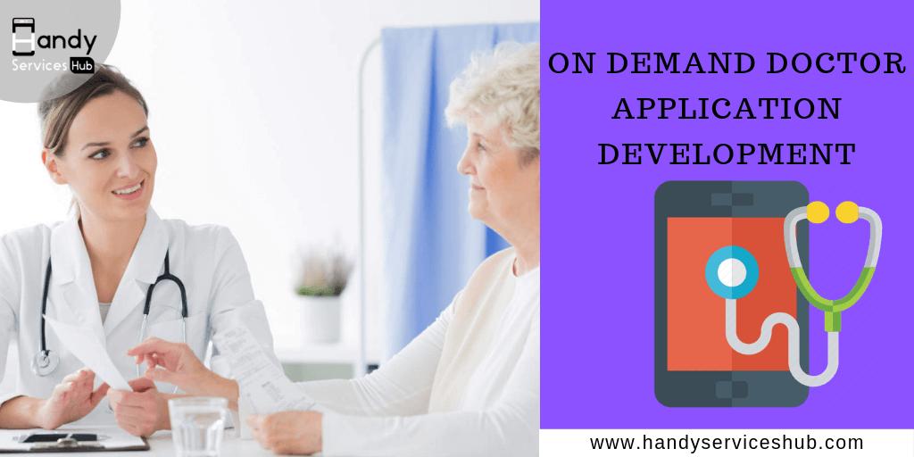 On Demand Doctor Application Development