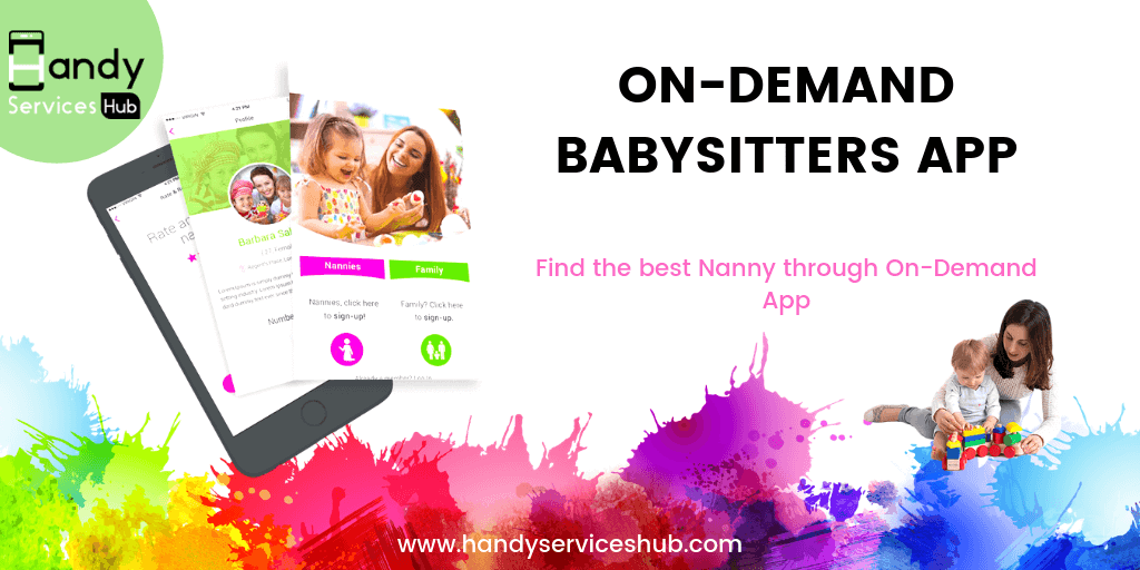 Find the best nanny through on-demand app