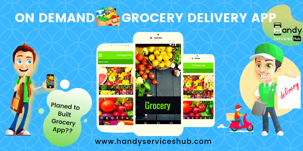 On-Demand Grocery Delivery App Development