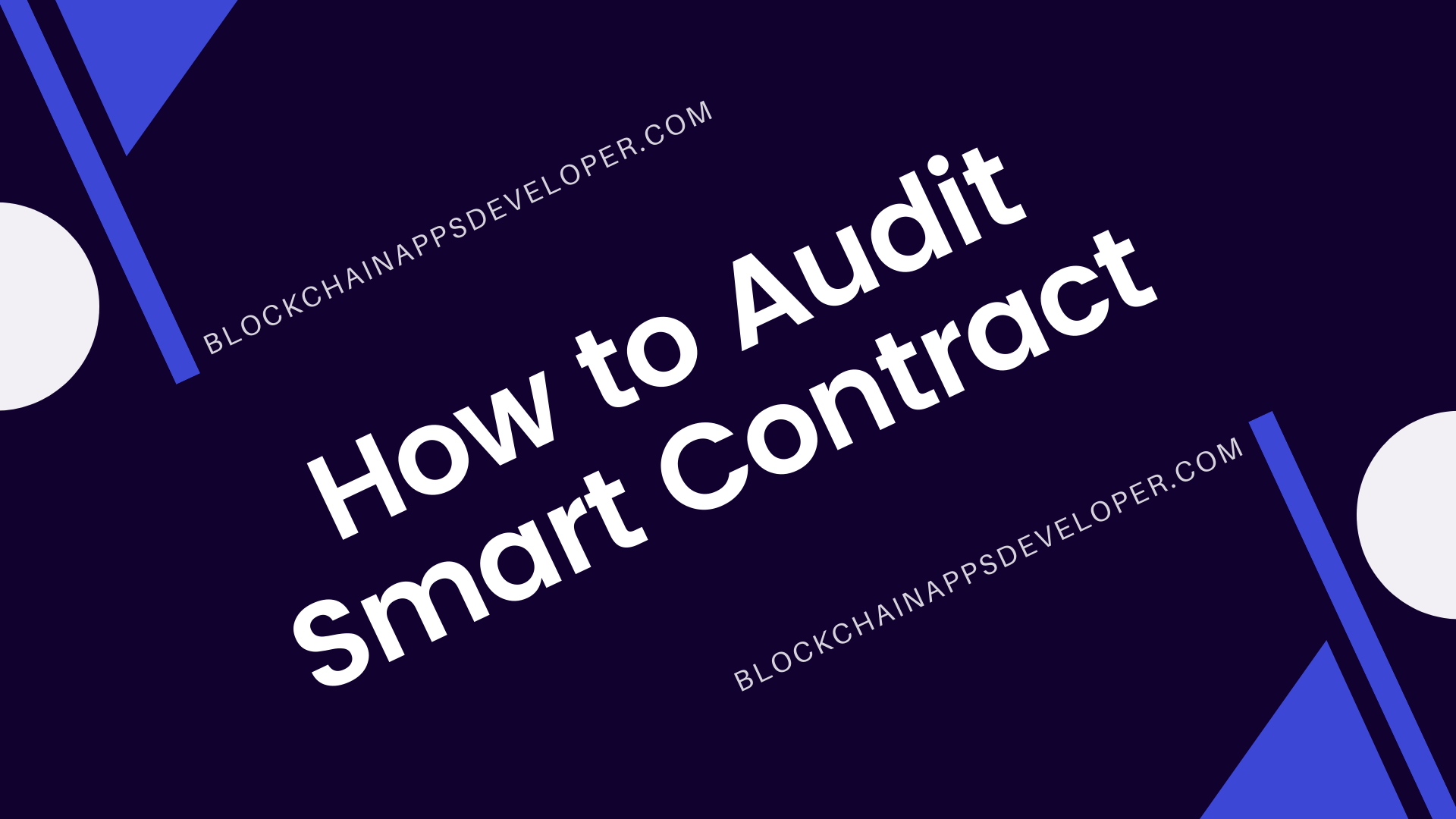 How to Audit Smart Contract?