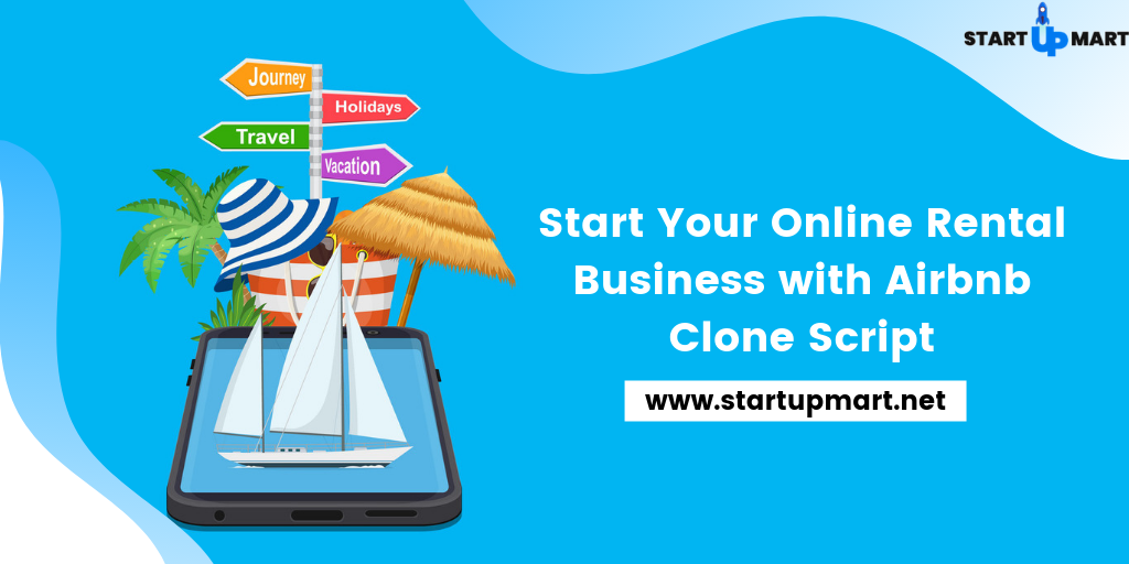 Start Your Online Rental Business with Airbnb Clone Script