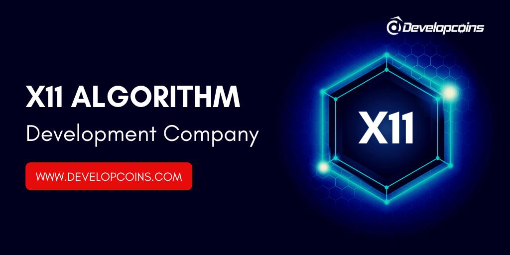 X11 Algorithm Development | X11 Algorithm Development