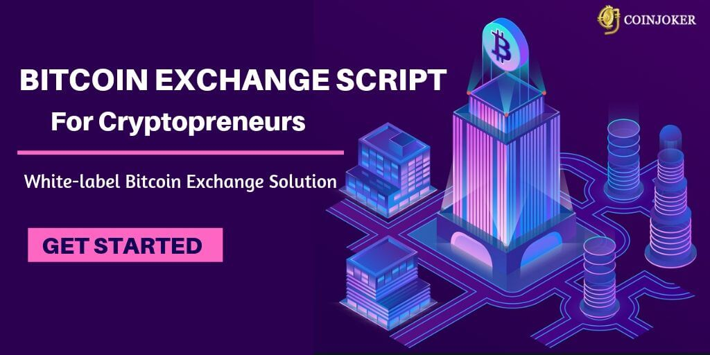 Bitcoin Exchange Script- Kickoff Your own Crypto Exchange Business