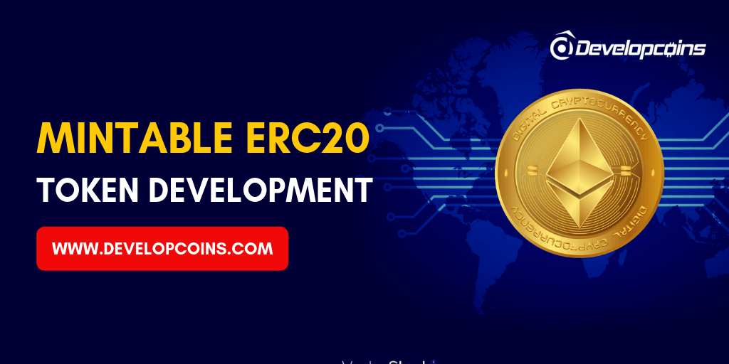 Mintable ERC20 Token Development Company
