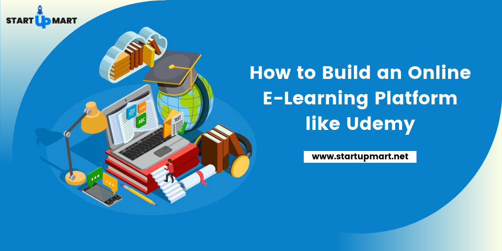 How to Build an Online E-Learning Platform like Udemy?