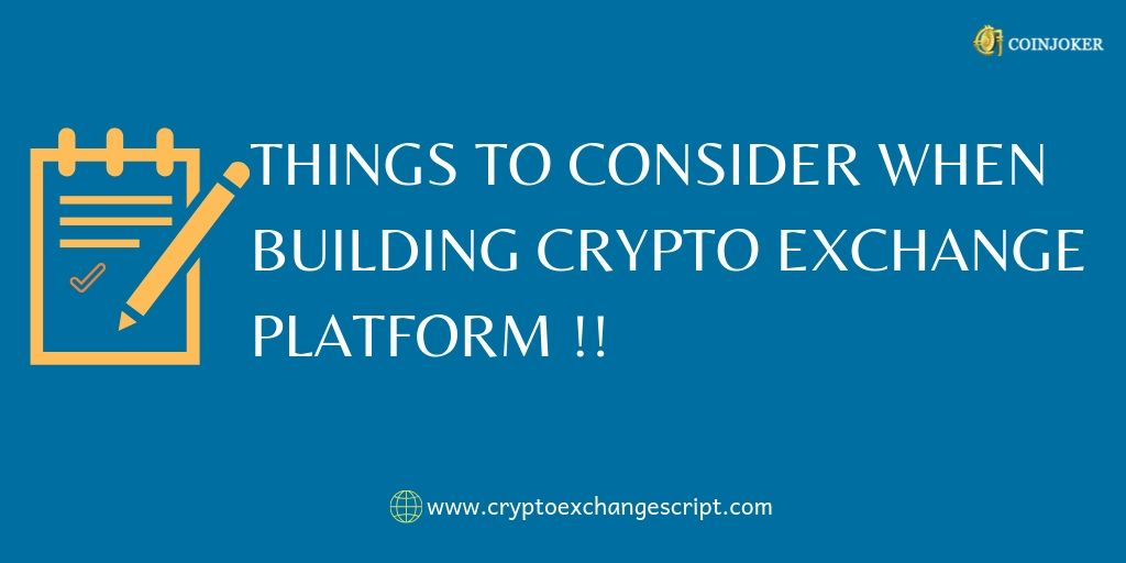 Key points to consider while building cryptocurrency exchange platform
