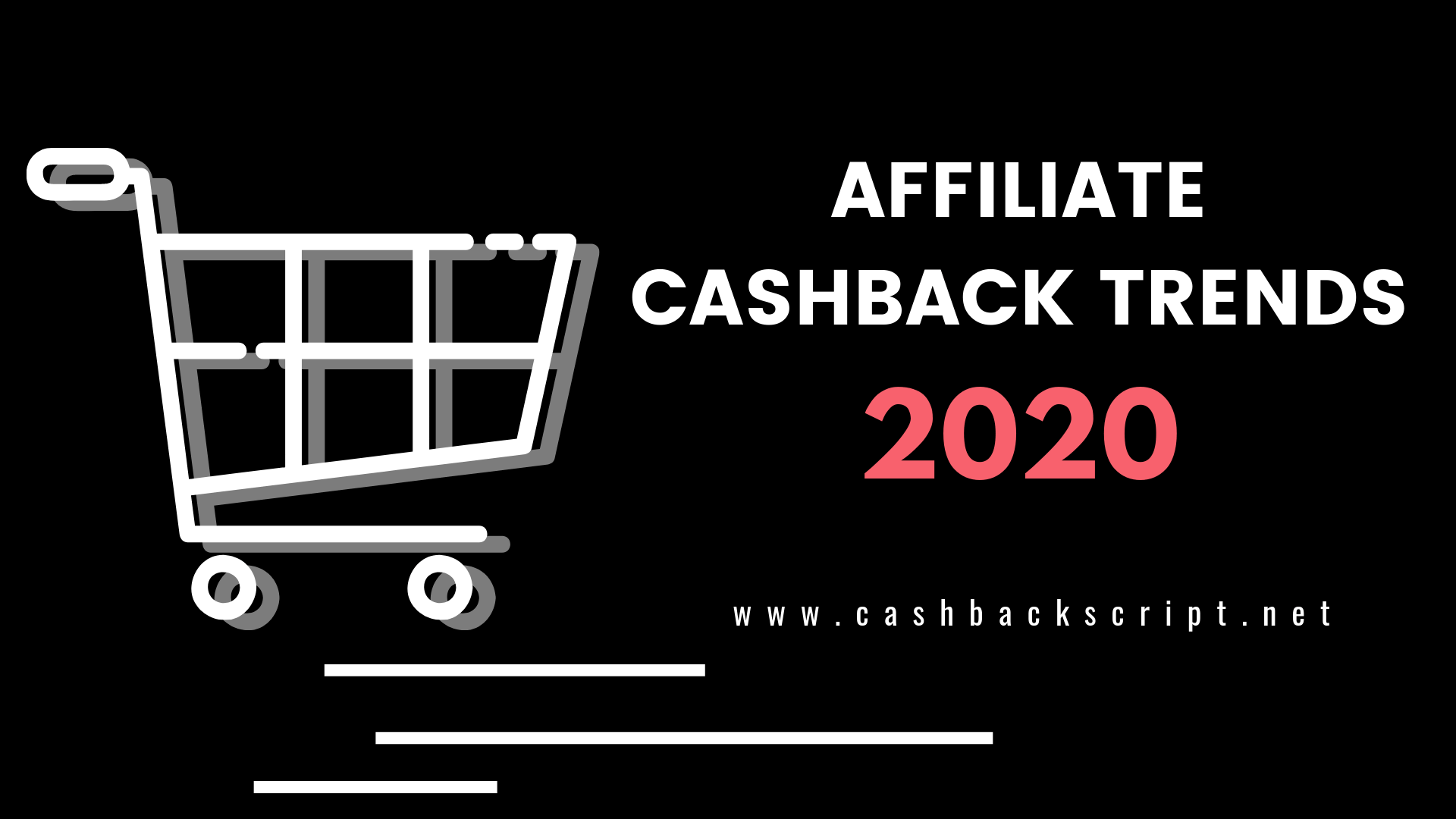 Top 5 Affiliate Cashback Business Trends to Boost your Revenue in 2020