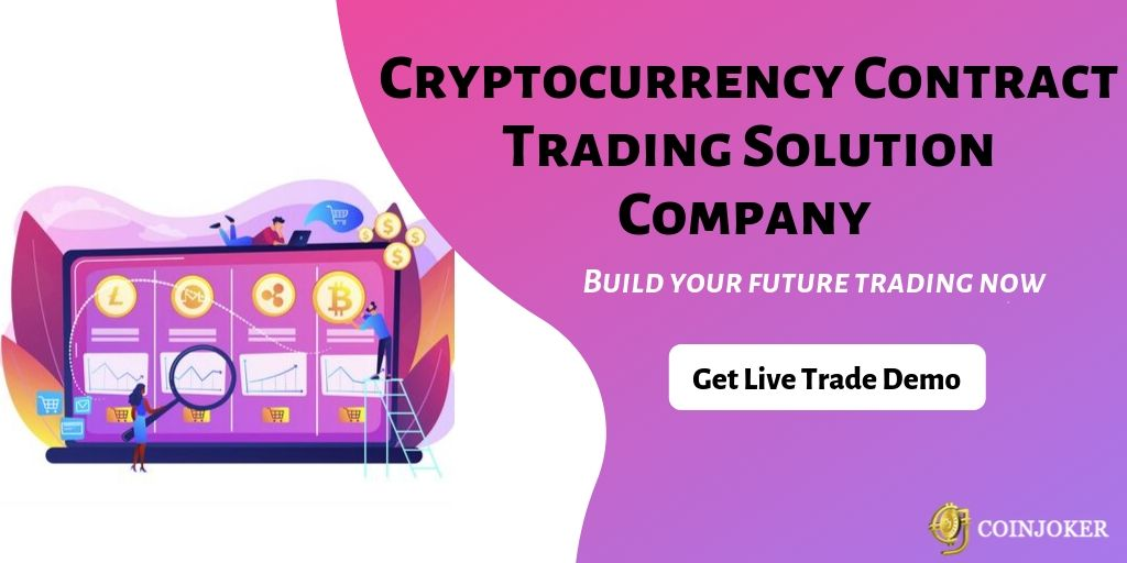 Cryptocurrency Contract Trading Solutions Development Company