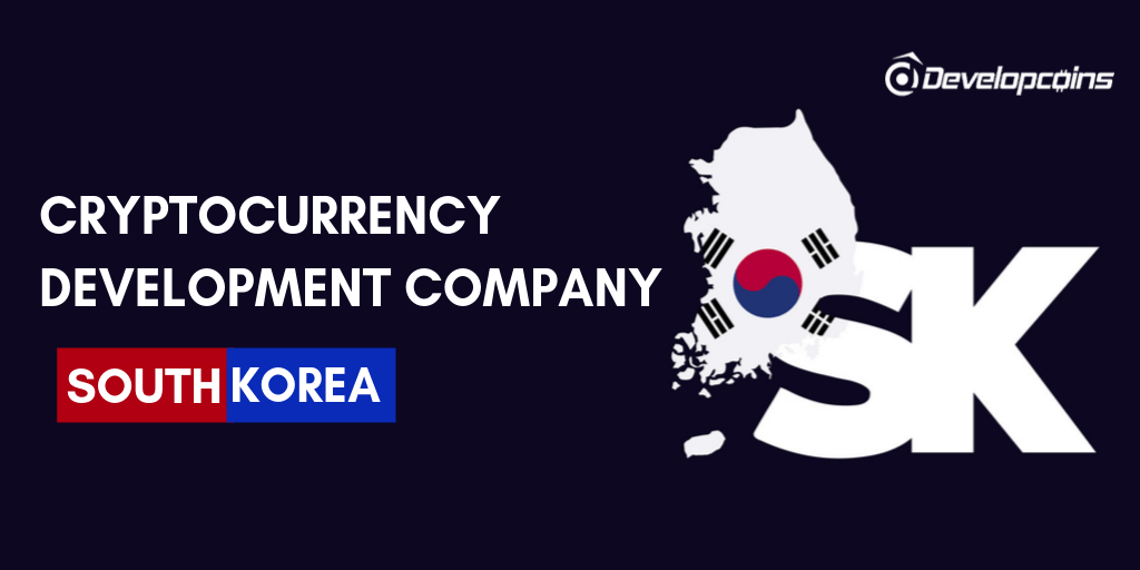 Cryptocurrency Development Company in South Korea