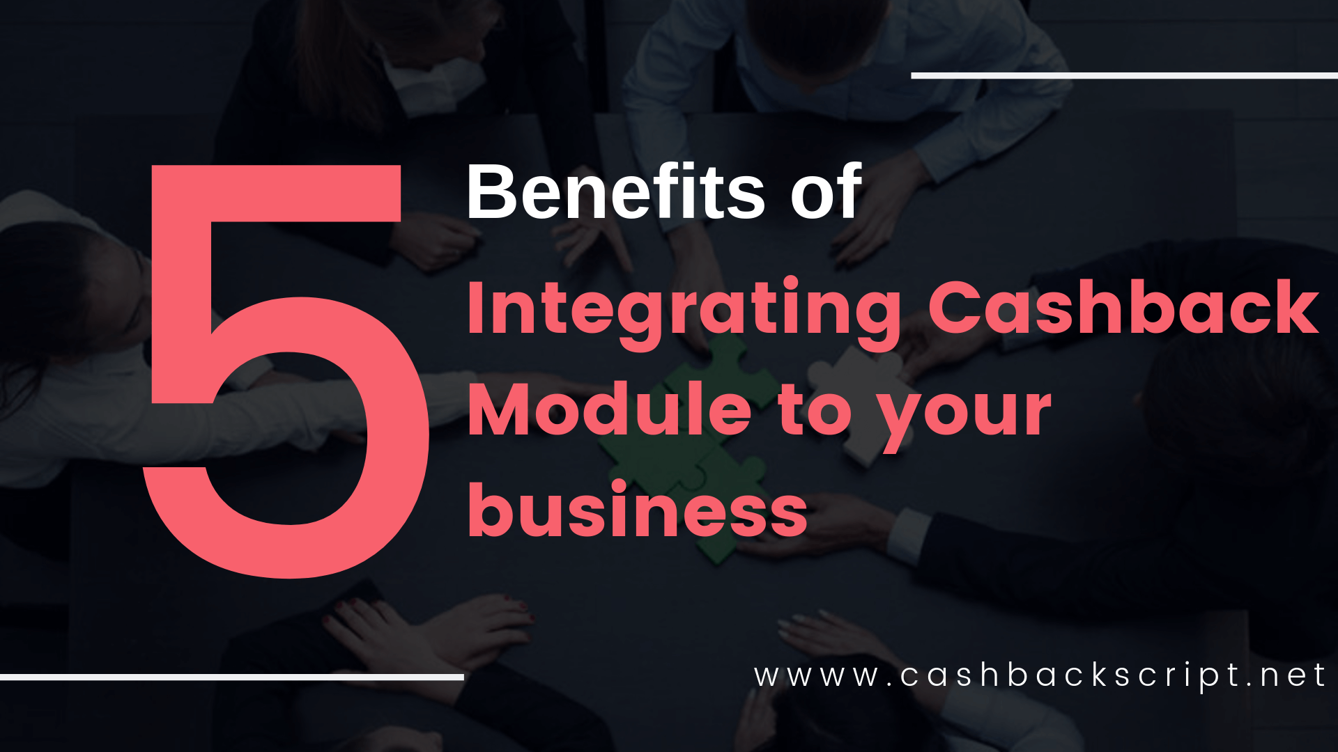 5 Key Benefits of Integrating Cashback Module to your Business | CashCraft