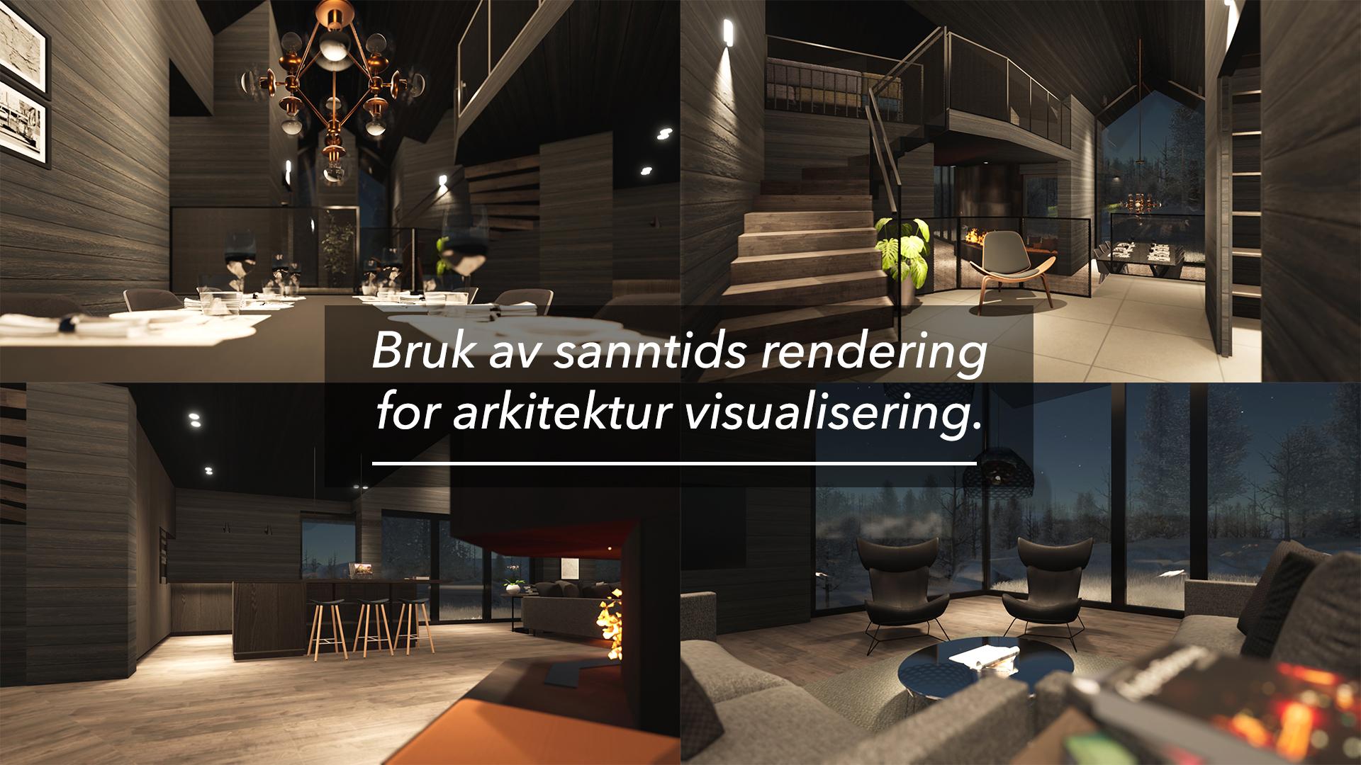 Westerdals Institutt for Film og Medier - Bruk av sanntids rendering for arkitektur visualisering.