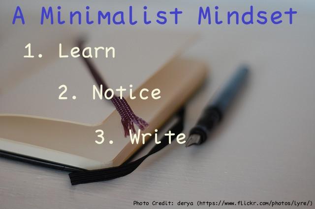 Develop a Minimalist Mindset