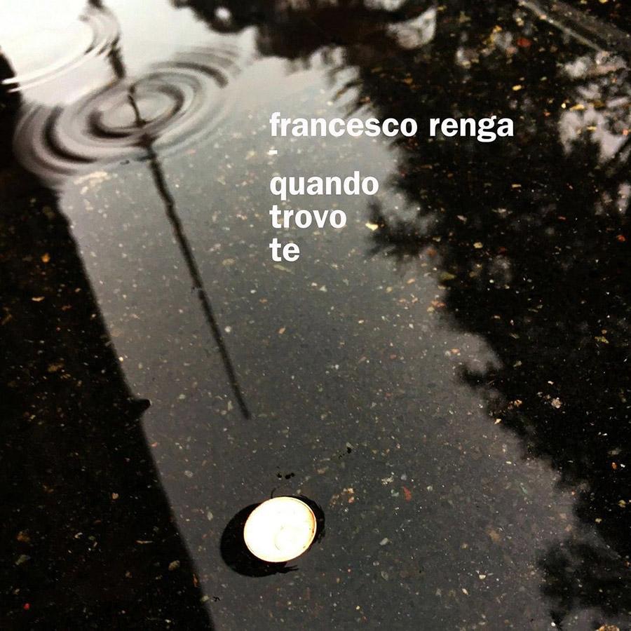 Quando Trovo Te - Francesco Renga (Cover)