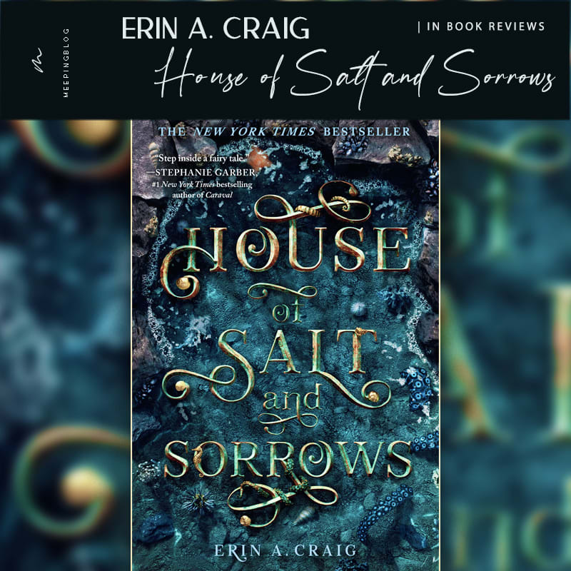 The House Of Salt And Sorrows Erin Craig Book Review V2