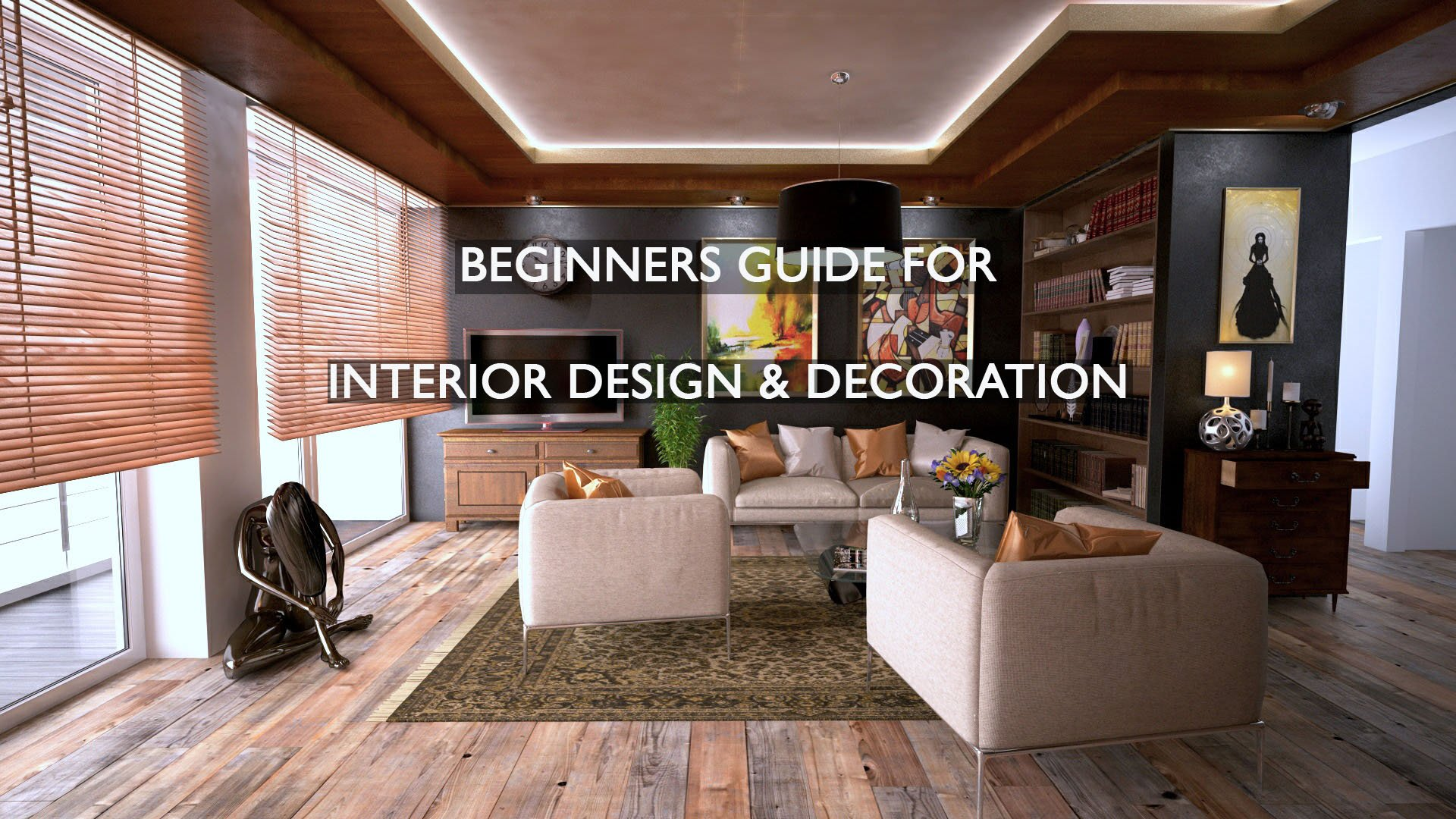 beginners guide to interior design &b decoreting