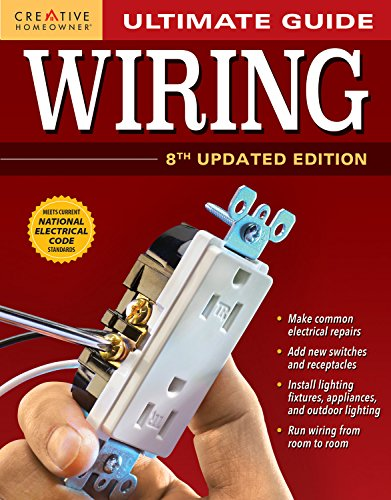 Ultimate-Guide-Wiring-8th-Updated-Edition-Creative-Homeowner-DIY-Home-Electrical-Installations-Repairs-from-New-Switches-to-Indoor-Outdoor-Lighting-with-Step-by-Step-Photos-Ultimate-Guides-0