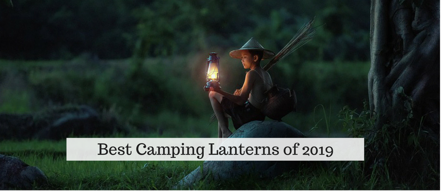 Best Camping Lantern 2019