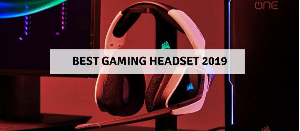 Best Gaming Headset 2019