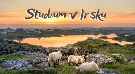 Novinka: Studium v Irsku + DEADLINE přihlášek