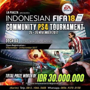 Indonesian FIFA 18 Community PS4 Tournament, Uji Skill Bola Mania!