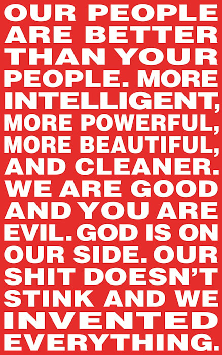 Untitled (Our people are better than your people) by Barbara Kruger