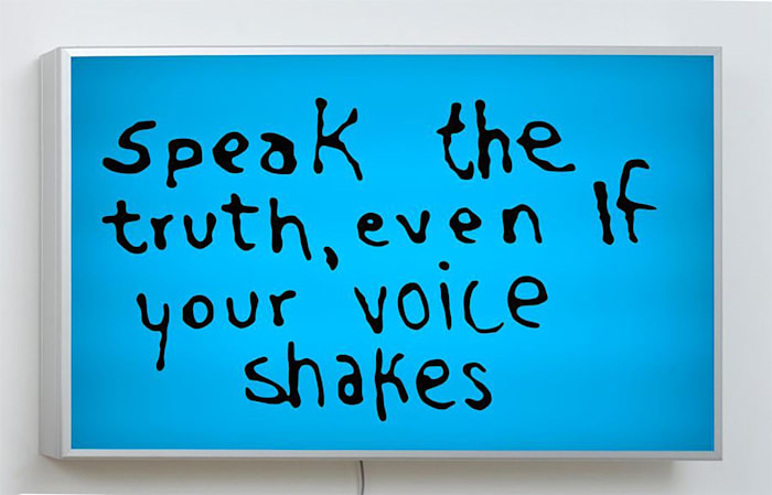 Speak The Truth Even If Your Voice Shakes by Sam Durant