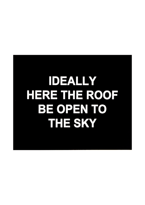 Ideally here the roof be open to the sky by Laure Prouvost