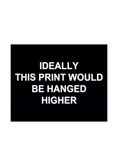 This print would be hanged higher by Laure Prouvost