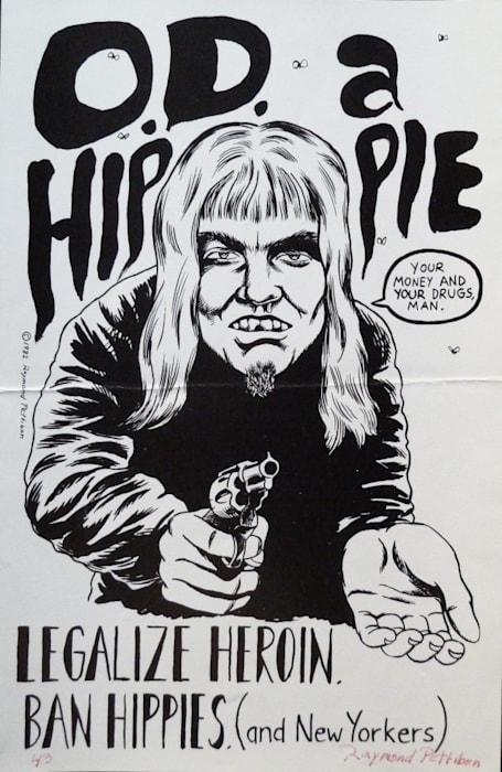 O.D. A Hippie / Legalize Heroin. Ban Hippies (and New Yorkers) by Raymond Pettibon