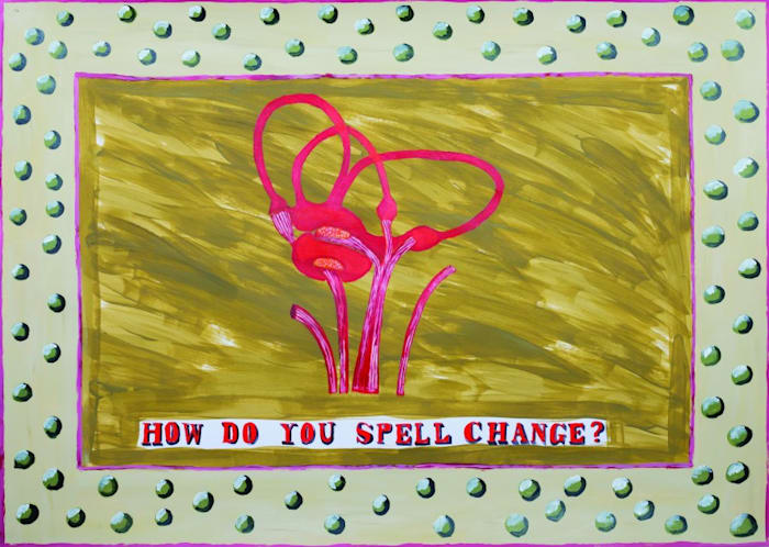 How do you spell change? by Lubaina Himid