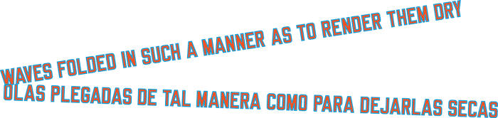 WAVES FOLDED IN SUCH A MANNER AS TO RENDER THEM DRY by Lawrence Weiner
