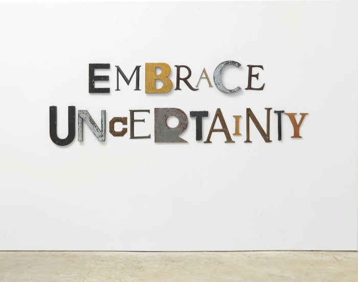 EMBRACE UNCERTAINTY by Jack Pierson