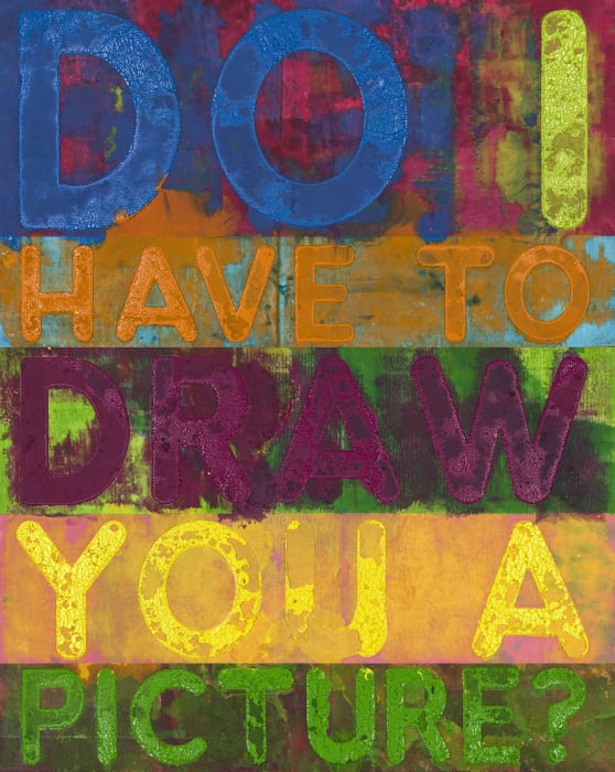 Do I Have To Draw You A Picture? by Mel Bochner