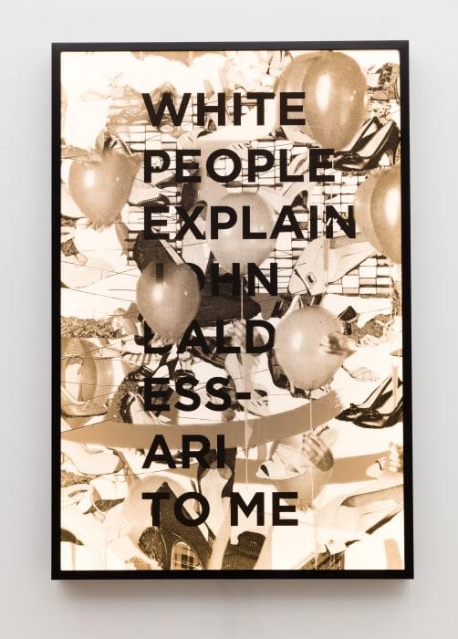 White People Explain John Baldessari To Me by Jibade-Khalil Huffman