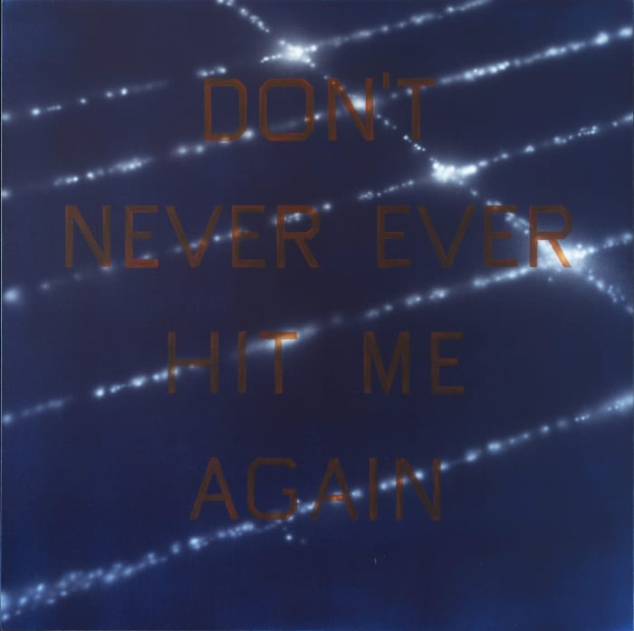 Don't Never Ever Hit Me Again by Edward (Ed) Ruscha