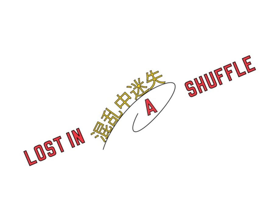LOST IN A SHUFFLE by Lawrence Weiner