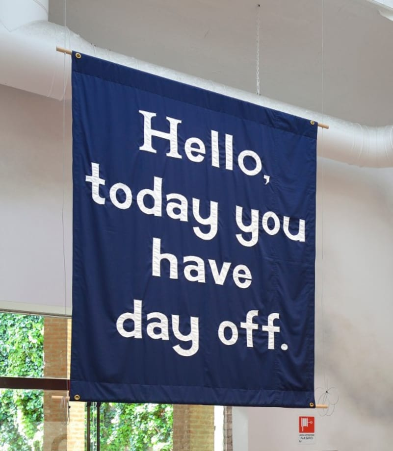 Hello, today you have day off. by Jeremy Deller