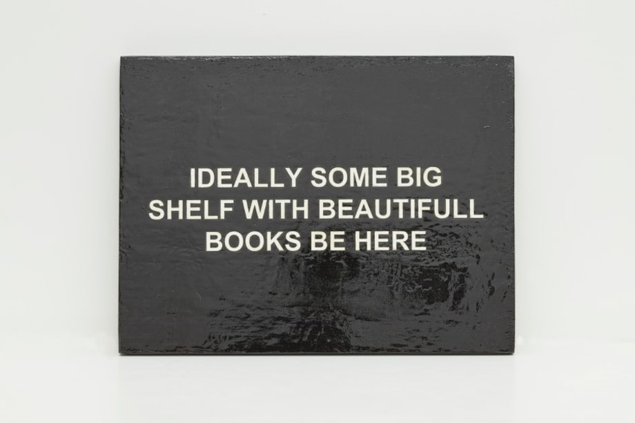 IDEALLY SOME BIG SHELF WITH BEAUTIFUL BOOKS BE HERE by Laure Prouvost