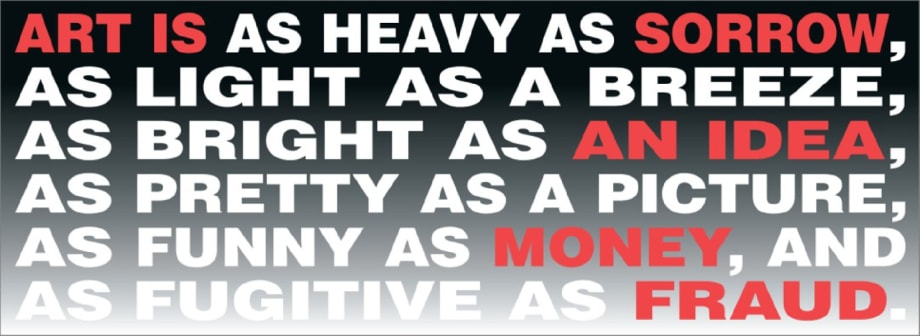 """Untitled"""" (Art is…) by Barbara Kruger"""