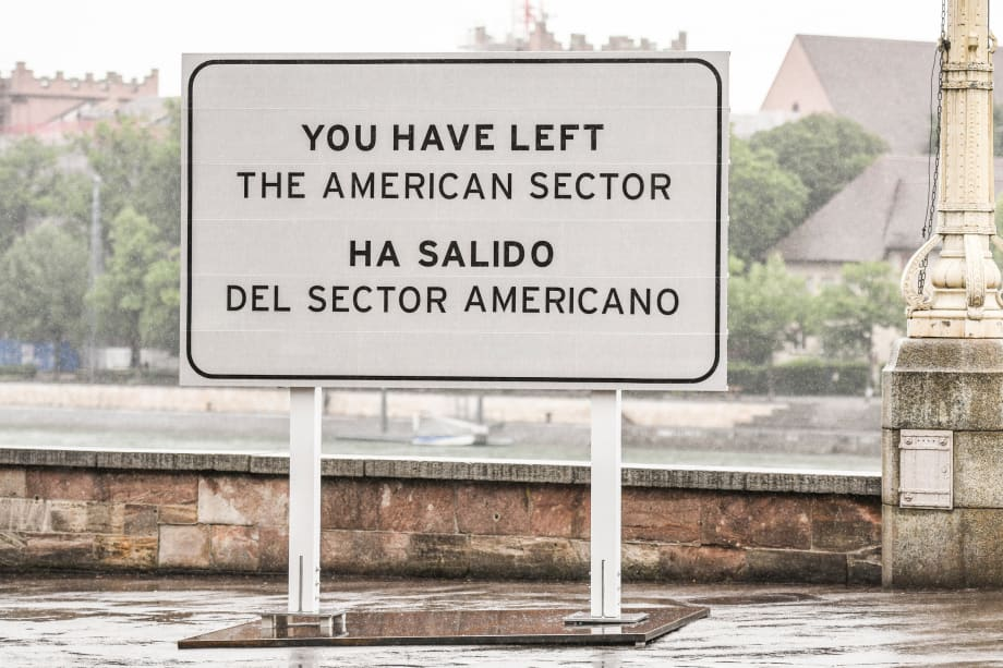 You Have Left the American Sector by Ron Terada