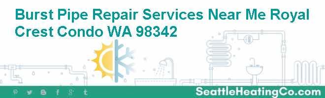 Burst Pipe Repair Services Near Me Royal Crest Condo WA 98342