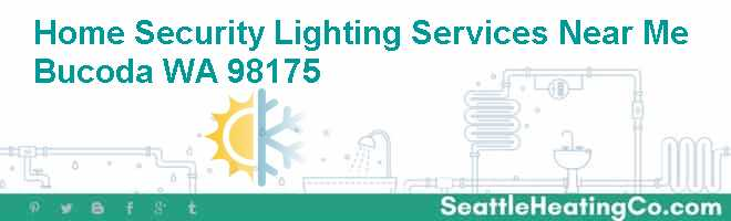 Home Security Lighting Services Near Me Bucoda WA 98175