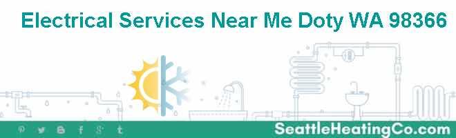 Electrical Services Near Me Doty WA 98366