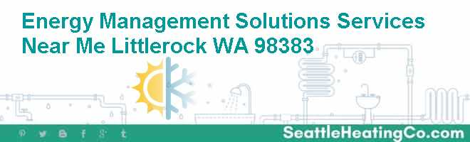 Energy Management Solutions Services Near Me Littlerock WA 98383