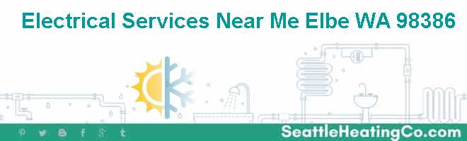 Electrical Services Near Me Elbe WA 98386