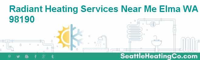 Radiant Heating Services Near Me Elma WA 98190